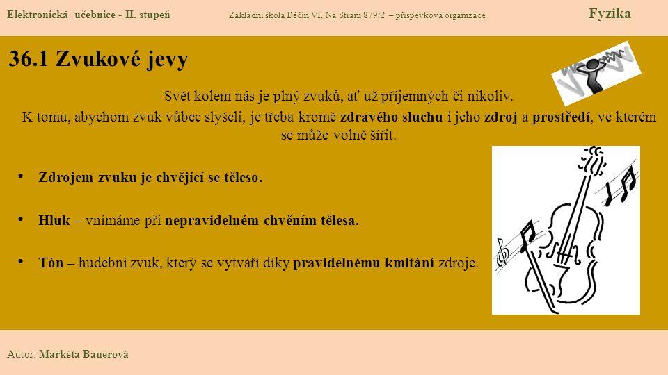 36.1 Zvukové jevy Elektronická učebnice - II.