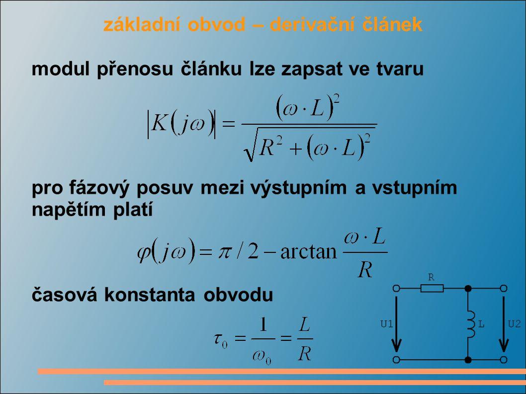 kmitočtová odezva derivačního článku reaktance induktoru s rostoucím kmitočtem roste, proud klesá a přenos článku tedy roste na nízkých kmitočtech představuje induktor zkrat, výstupní napětí a tím i přenos je nulový na vysokých kmitočtech je reaktance induktoru vysoká, přenos je jednotkový na nízkých kmitočtech je fázový posuv 90° na vysokých kmitočtech je fázový posuv nulový