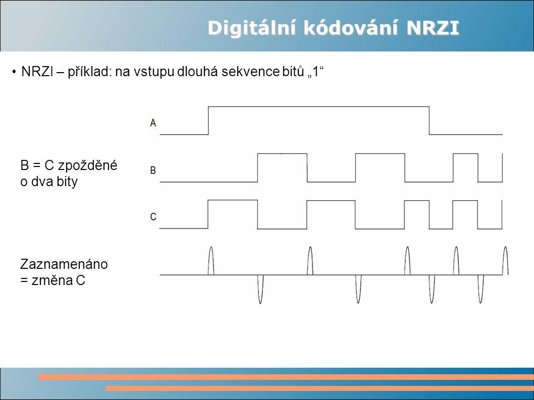 """Digitální kódování NRZI NRZI – příklad: na vstupu dlouhá sekvence bitů """"1 B = C zpožděné o dva bity Zaznamenáno = změna C"""