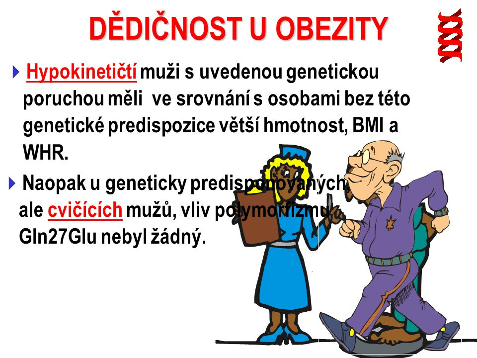 Hereditární kořeny vysoké variability účinnosti cvičení na obezitu.