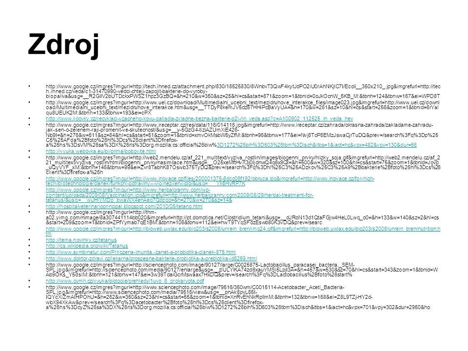 Zdroj http://www.google.cz/imgres?imgurl=http://tech.ihned.cz/attachment.php/830/18525830/8WnbvT3QwF4kytJdPO2iU0rAhNKjlC7I/Ecoli__350x210_.jpg&imgrefu