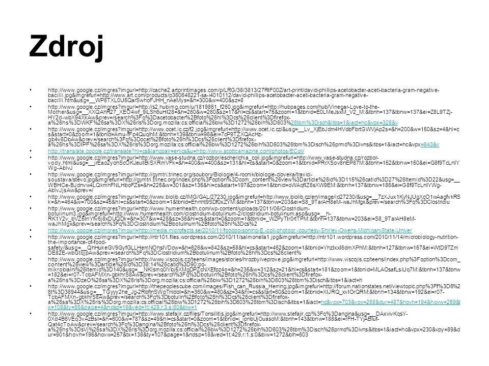 Zdroj http://www.google.cz/imgres?imgurl=http://cache2.artprintimages.com/p/LRG/38/3813/27RIF00Z/art-print/david-phillips-acetobacter-aceti-bacteria-g
