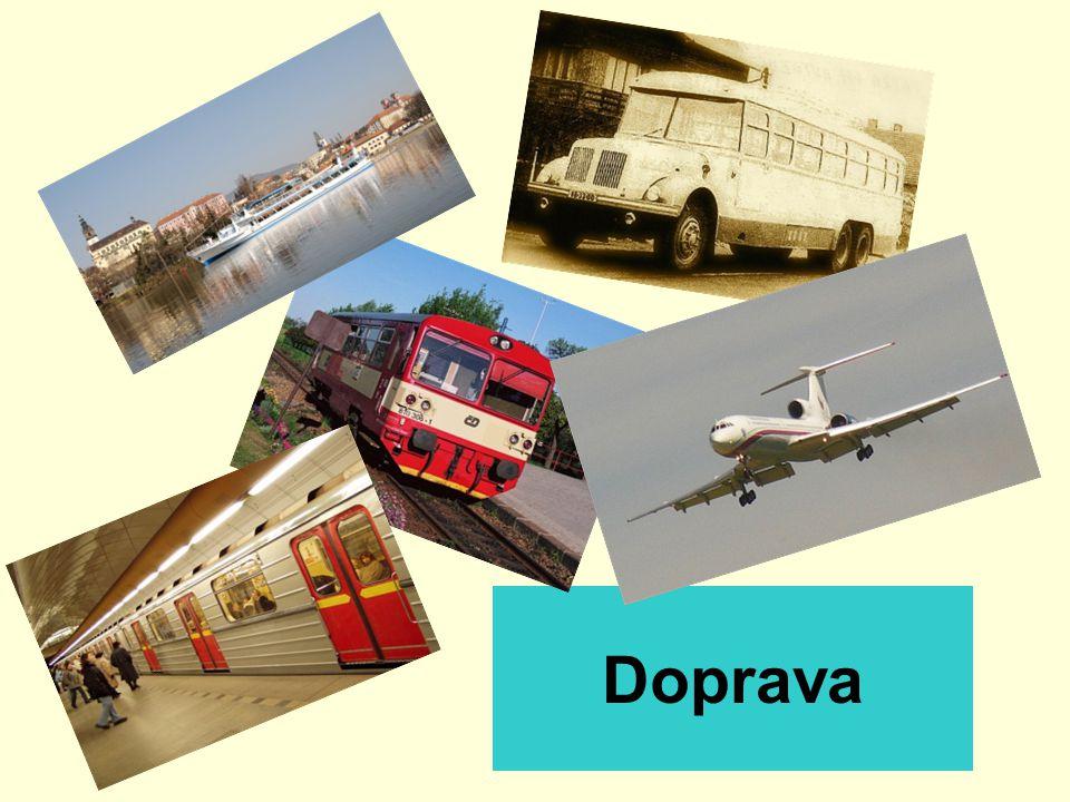 Obsah 1. Význam a postavení dopravy 2. Dopravní cesty 3. Osobní a nákladní přeprava