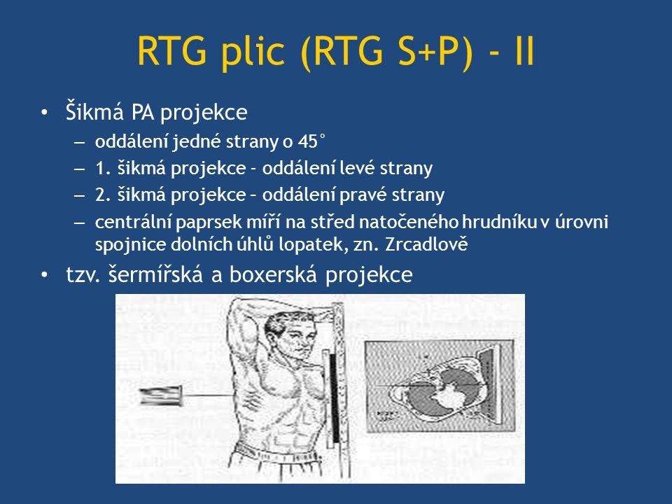 RTG plic (RTG S+P) - II Šikmá PA projekce – oddálení jedné strany o 45° – 1.