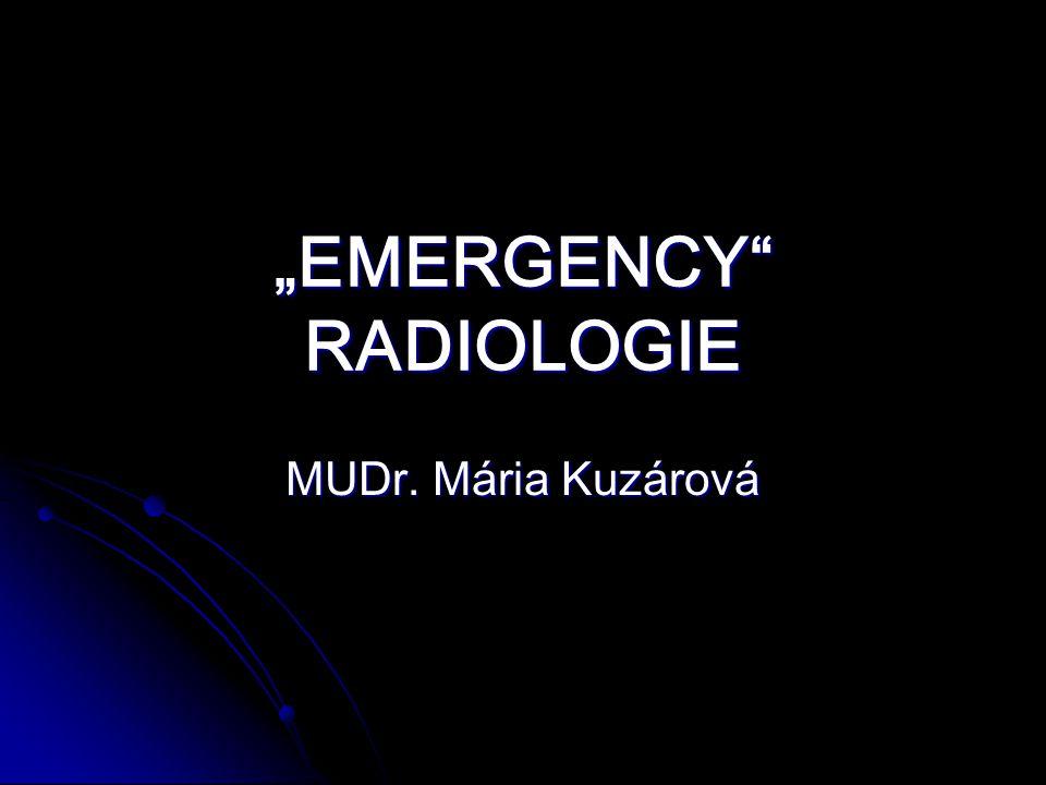 """EMERGENCY RADIOLOGIE MUDr. Mária Kuzárová"