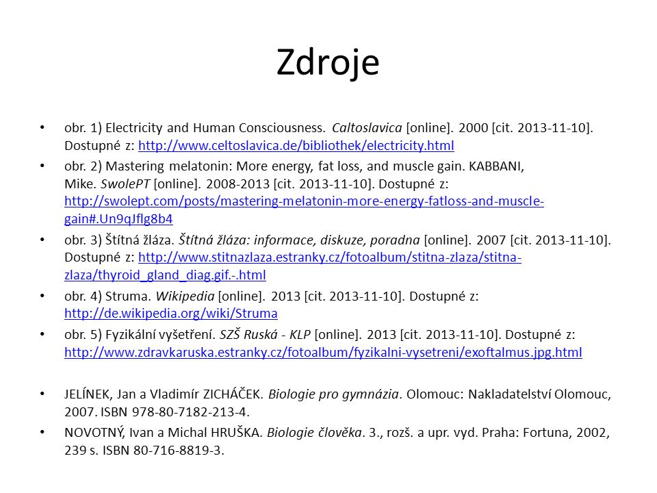 Zdroje obr.1) Electricity and Human Consciousness.