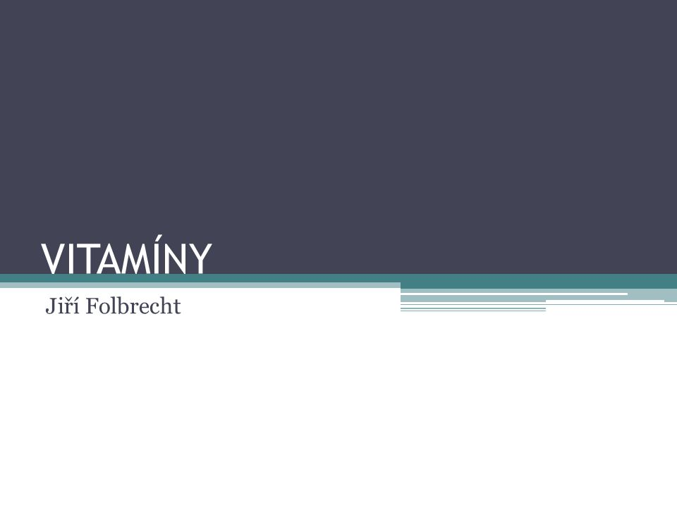 Vitamín E - Tokoferol Zdrojem jsou živočišné tuky, rostlinné oleje, obilí, ořechy, špenát Důležitý pro celkovou imunitu a nervový systém Doporučená denní dávka je 10 – 20mg
