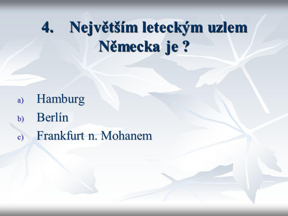5.Lucemburské hospodářství je založené na .