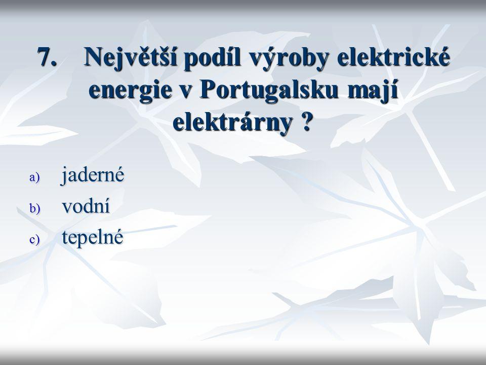 8. Nejvýznamnější vývozní nerostnou surovinou Řecka je ? a) hnědé uhlí b) bauxit c) síra d) cín