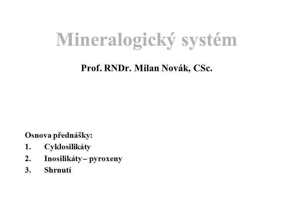 Mineralogický systém Prof.RNDr. Milan Novák, CSc.