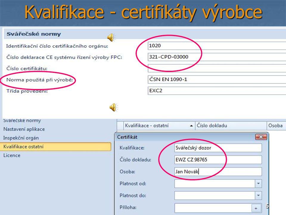 Kvalifikace - certifikáty výrobce 5