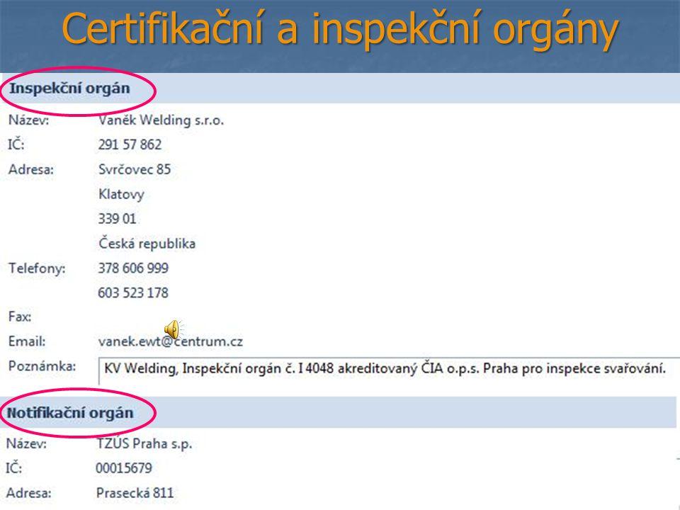 6 Certifikační a inspekční orgány
