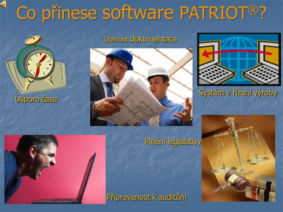 Co přinese software PATRIOT ® .