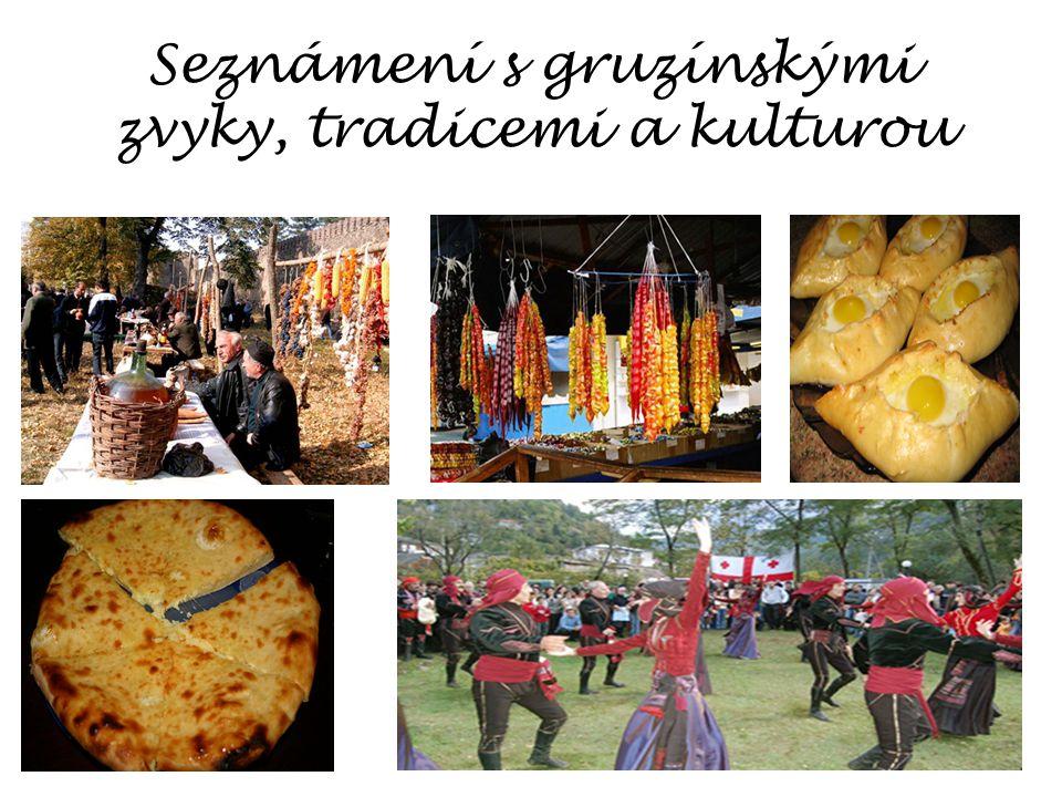 Seznámení s gruzínskými zvyky, tradicemi a kulturou