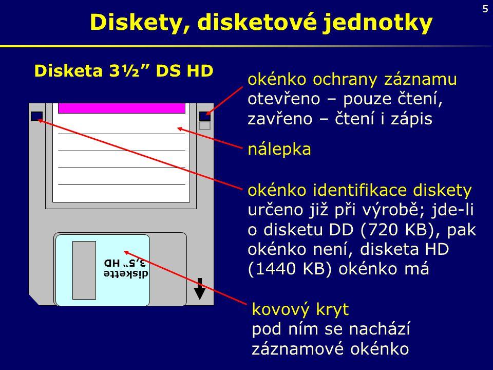 """5 Diskety, disketové jednotky diskette 3,5"""" HD okénko ochrany záznamu otevřeno – pouze čtení, zavřeno – čtení i zápis nálepka okénko identifikace disk"""