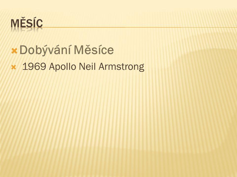  Dobývání Měsíce  1969 Apollo Neil Armstrong