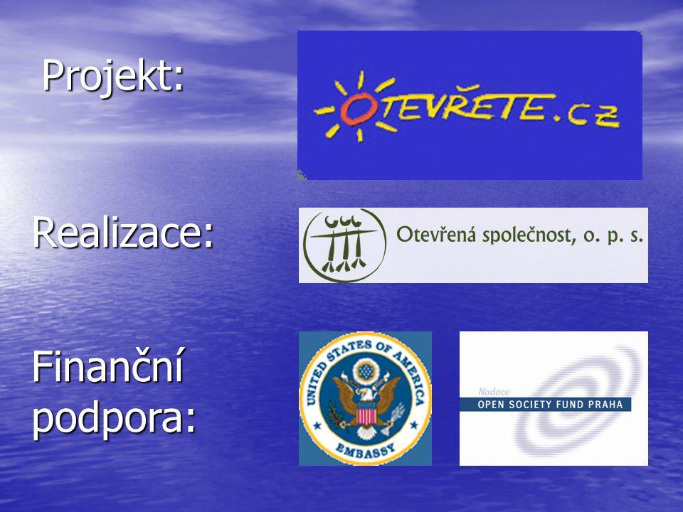 Projekt: Realizace: Finanční podpora: