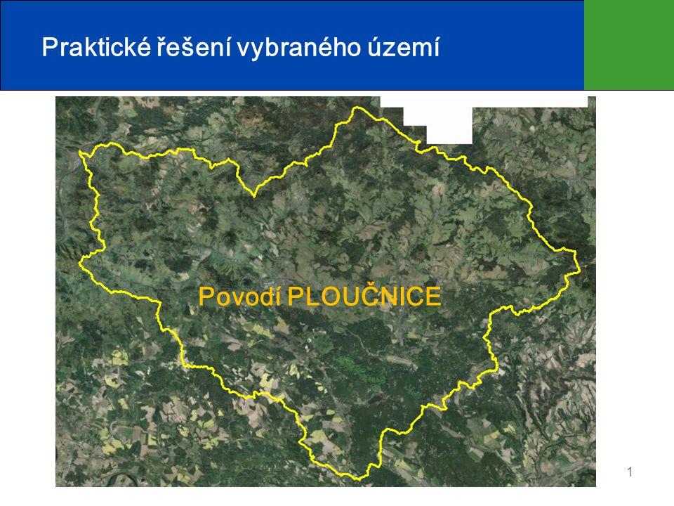 1 Praktické řešení vybraného území Povodí PLOUČNICE