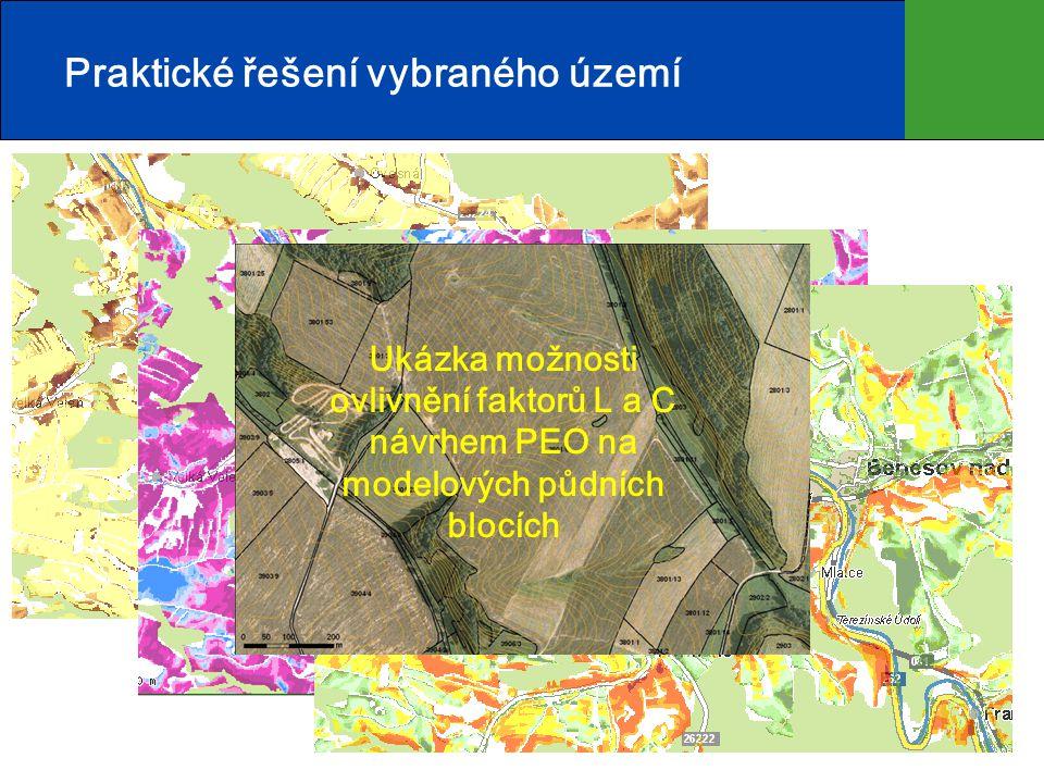 2 Praktické řešení vybraného území Ukázka možnosti ovlivnění faktorů L a C návrhem PEO na modelových půdních blocích
