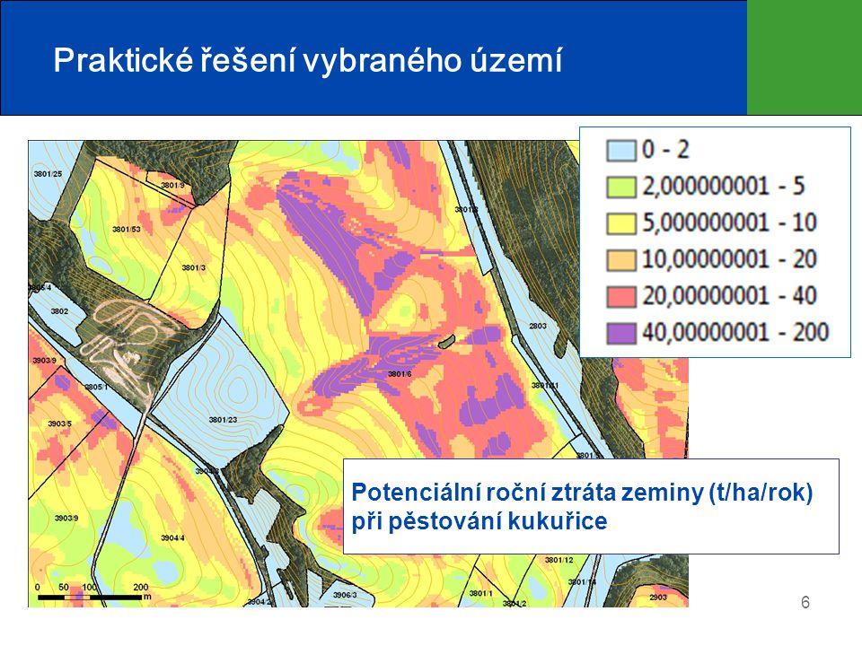 6 Praktické řešení vybraného území Potenciální roční ztráta zeminy (t/ha/rok) při pěstování kukuřice