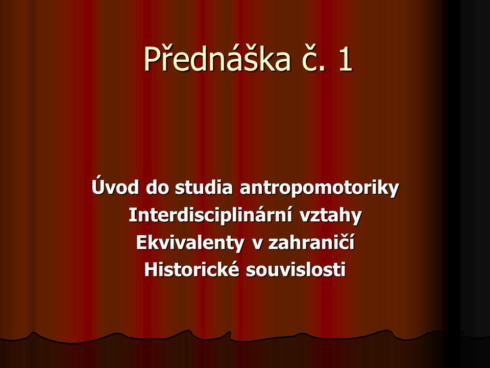 Úkoly Najděte význam následujících slov a kde je můžeme využít: Ideomotorika Psychomotorika Senzomotorika Jaký názor měl na pohyb řecký filozof Aristotelés ?