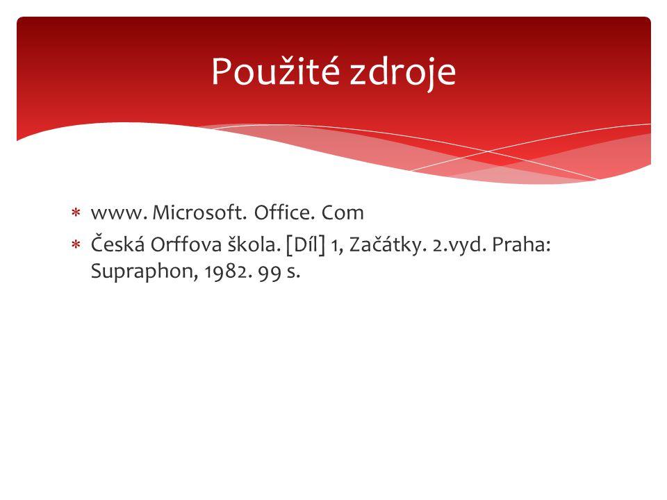  www. Microsoft. Office. Com  Česká Orffova škola.