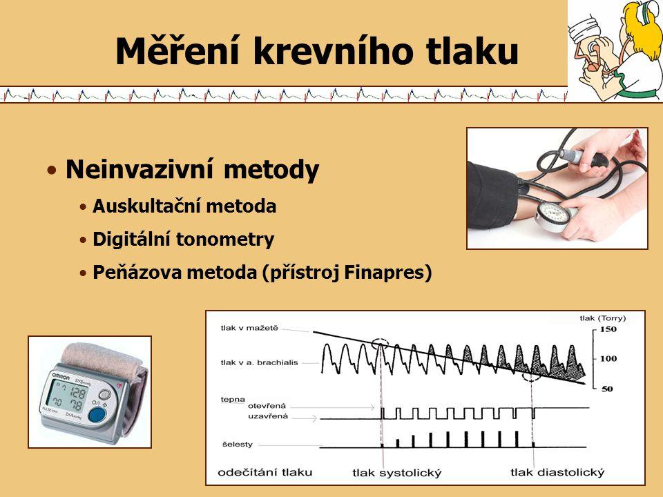 Neinvazivní metody Auskultační metoda Digitální tonometry Peňázova metoda (přístroj Finapres)