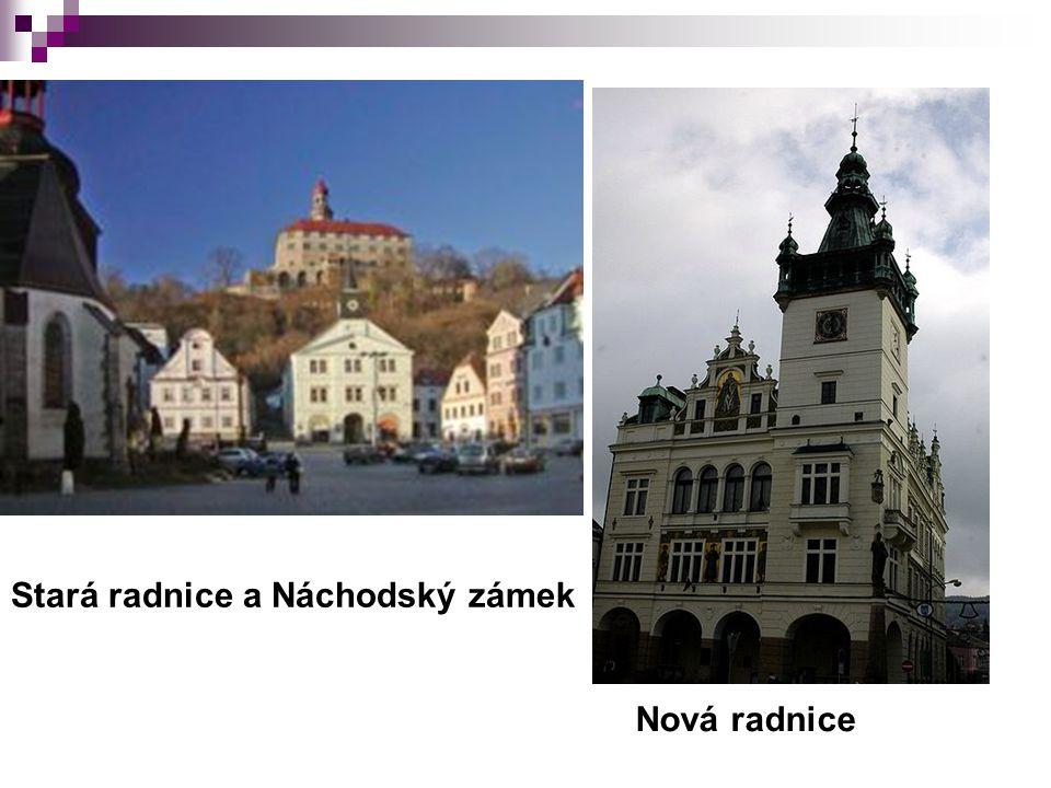 Stará radnice a Náchodský zámek Nová radnice