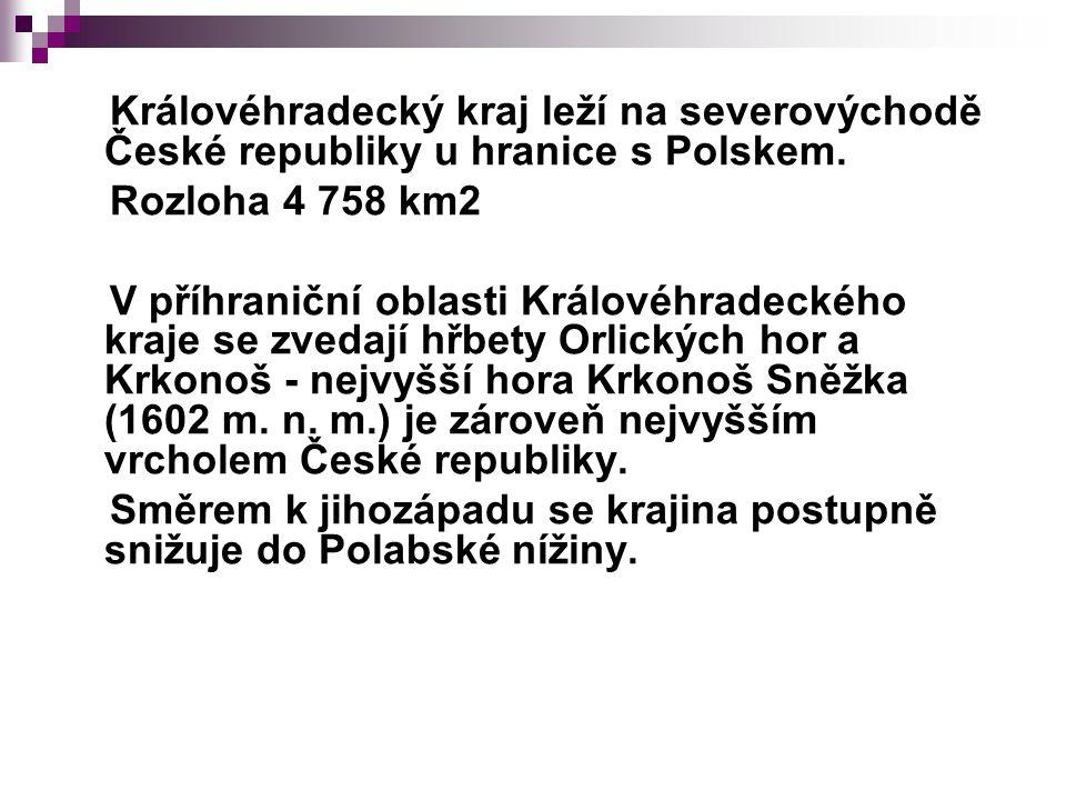 Královéhradecký kraj leží na severovýchodě České republiky u hranice s Polskem.