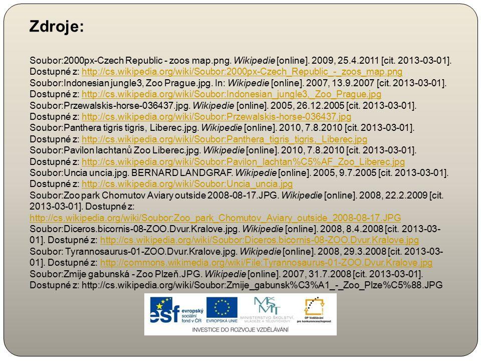 Zdroje: Soubor:2000px-Czech Republic - zoos map.png. Wikipedie [online]. 2009, 25.4.2011 [cit. 2013-03-01]. Dostupné z: http://cs.wikipedia.org/wiki/S