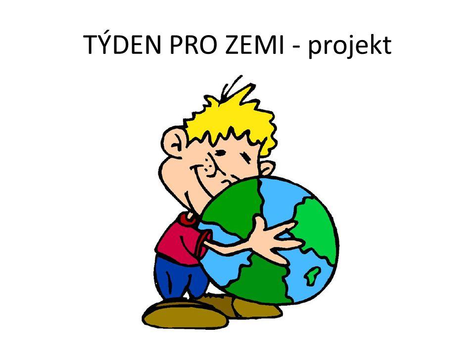 TÝDEN PRO ZEMI - projekt