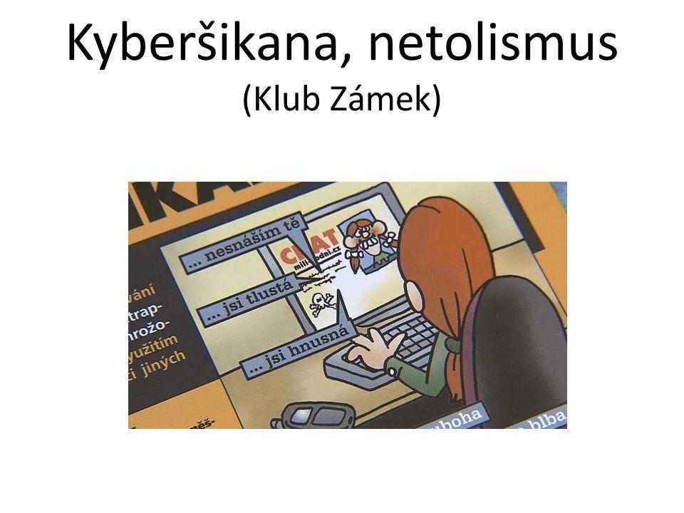 Kyberšikana, netolismus (Klub Zámek)