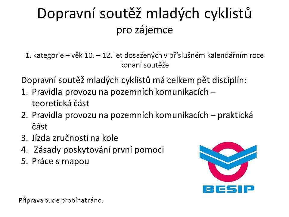 Dopravní soutěž mladých cyklistů pro zájemce 1. kategorie – věk 10.