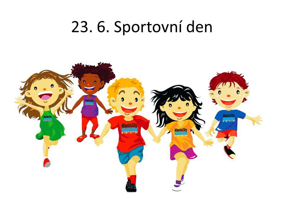 23. 6. Sportovní den