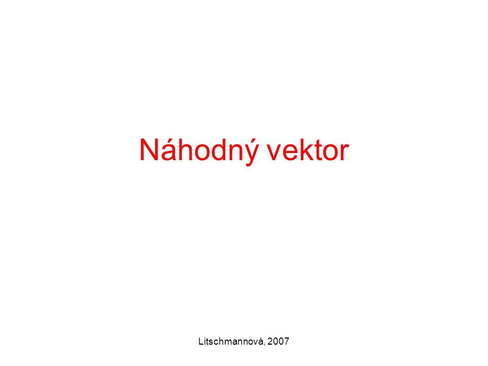 Litschmannová, 2007 Náhodný vektor