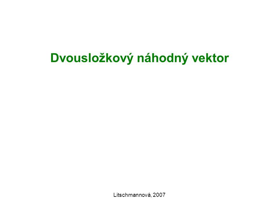 Litschmannová, 2007 Dvousložkový náhodný vektor