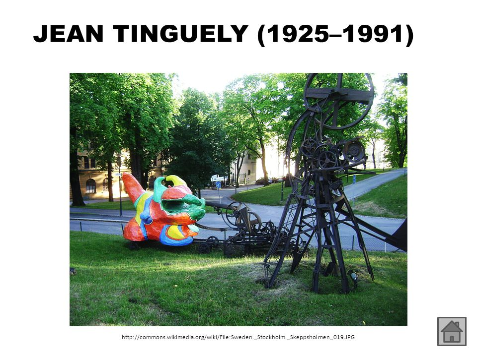 JEAN TINGUELY (1925–1991) http://commons.wikimedia.org/wiki/File:Sweden._Stockholm._Skeppsholmen_019.JPG