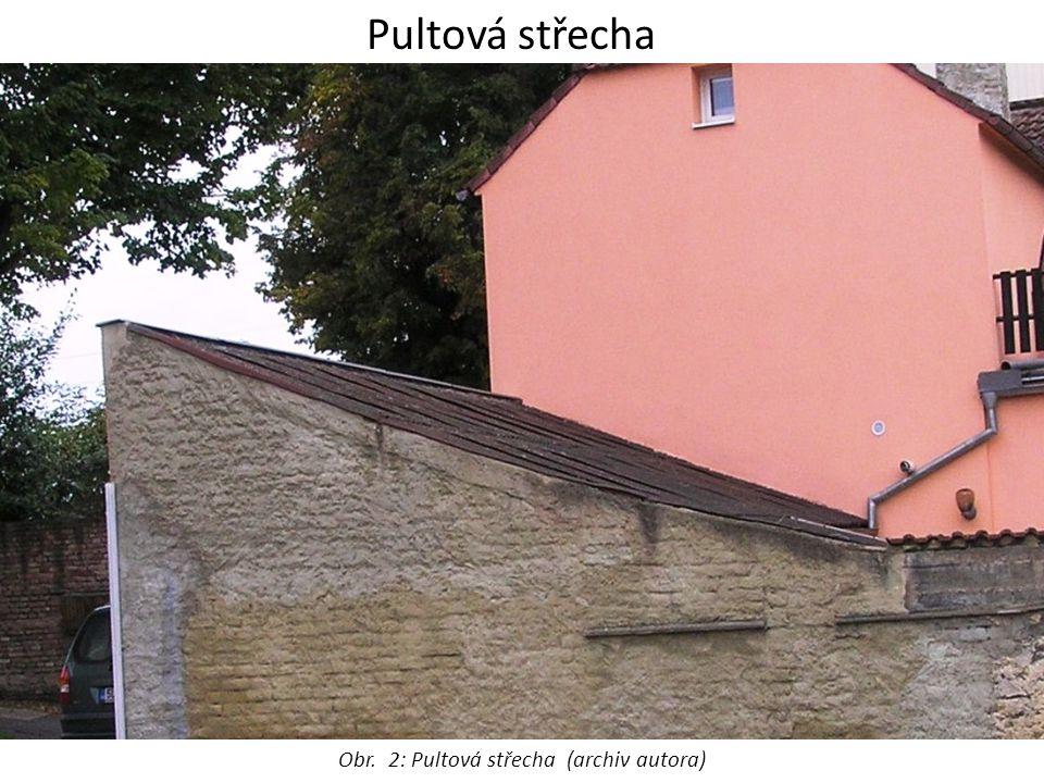 Pultová střecha Obr. 2: Pultová střecha (archiv autora)