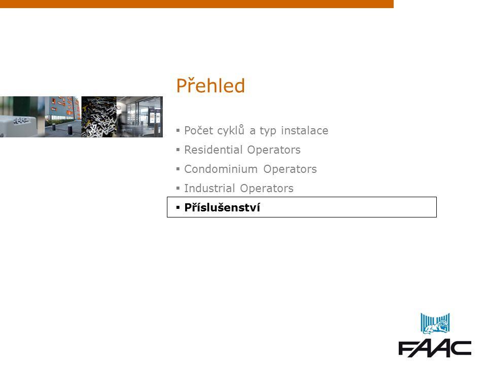 Přehled  Počet cyklů a typ instalace  Residential Operators  Condominium Operators  Industrial Operators  Příslušenství