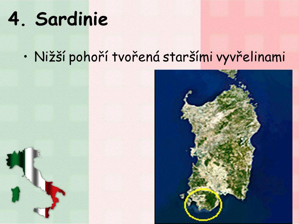 4. Sardinie Nižší pohoří tvořená staršími vyvřelinami