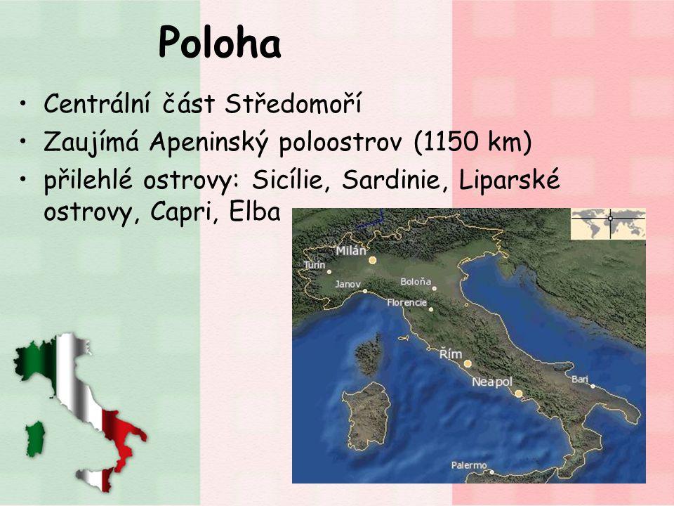 Poloha Centrální část Středomoří Zaujímá Apeninský poloostrov (1150 km) přilehlé ostrovy: Sicílie, Sardinie, Liparské ostrovy, Capri, Elba