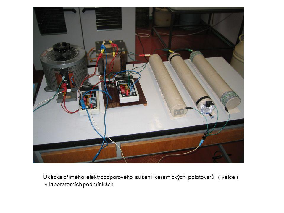 Ukázka přímého elektroodporového sušení keramických polotovarů ( válce ) v laboratorních podmínkách