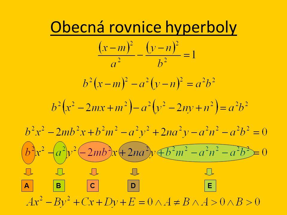 Obecná rovnice hyperboly ABCD E