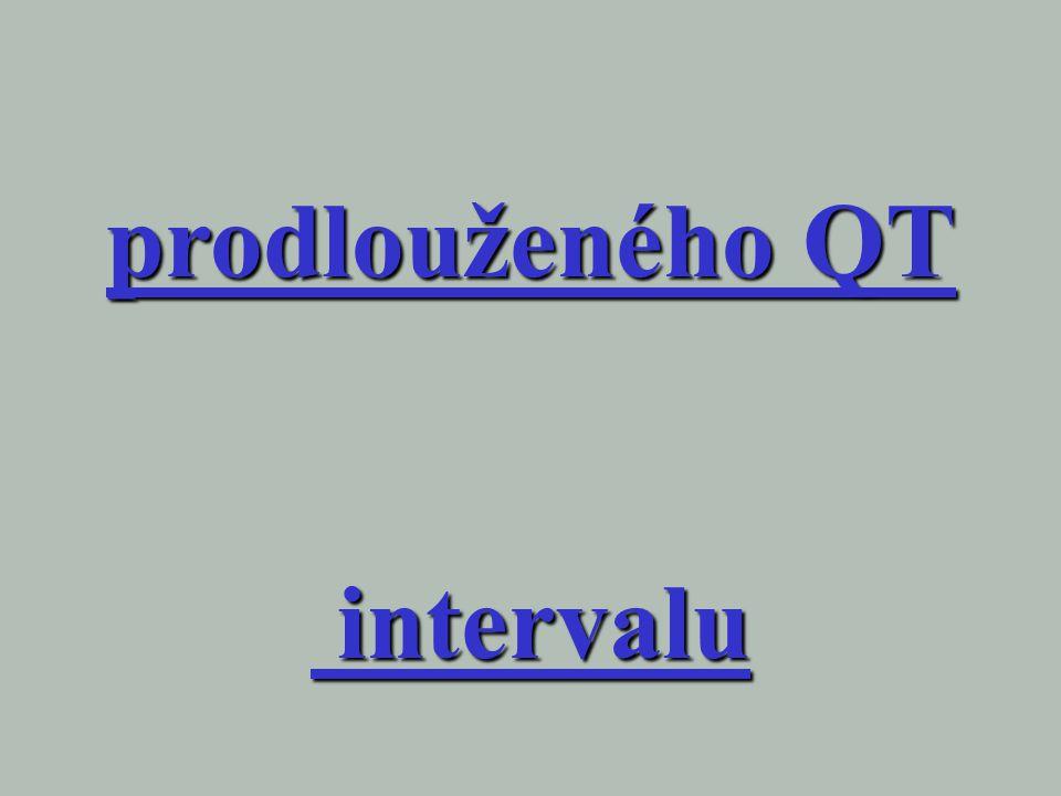 prodlouženého QT intervalu intervalu
