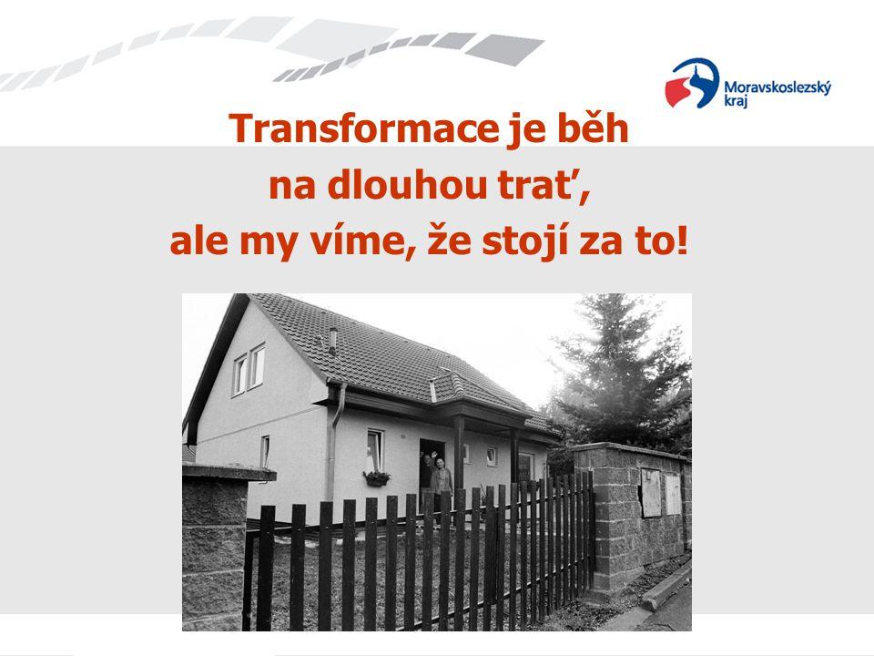 Transformace je běh na dlouhou trať, ale my víme, že stojí za to!