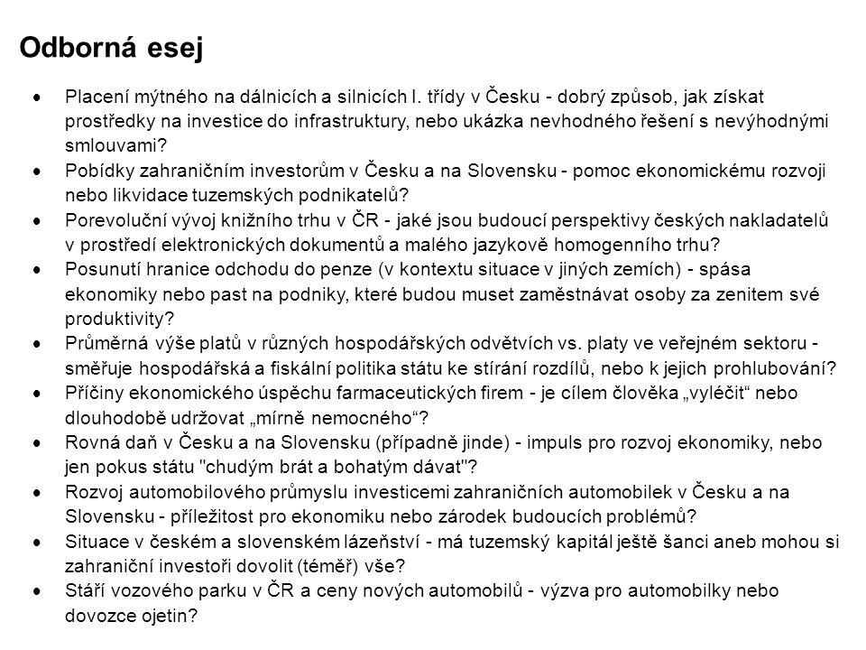 Odborná esej  Placení mýtného na dálnicích a silnicích I. třídy v Česku - dobrý způsob, jak získat prostředky na investice do infrastruktury, nebo uk