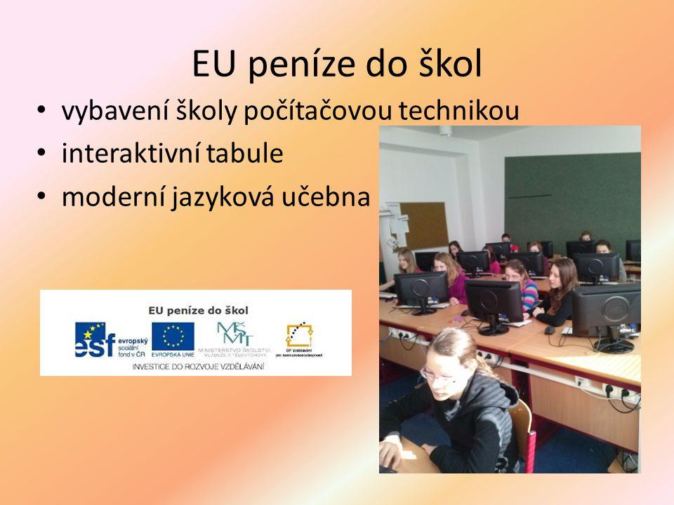 EU peníze do škol vybavení školy počítačovou technikou interaktivní tabule moderní jazyková učebna