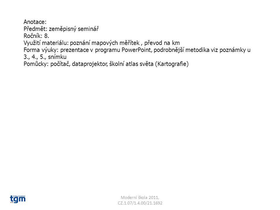 Anotace: Předmět: zeměpisný seminář Ročník: 8.