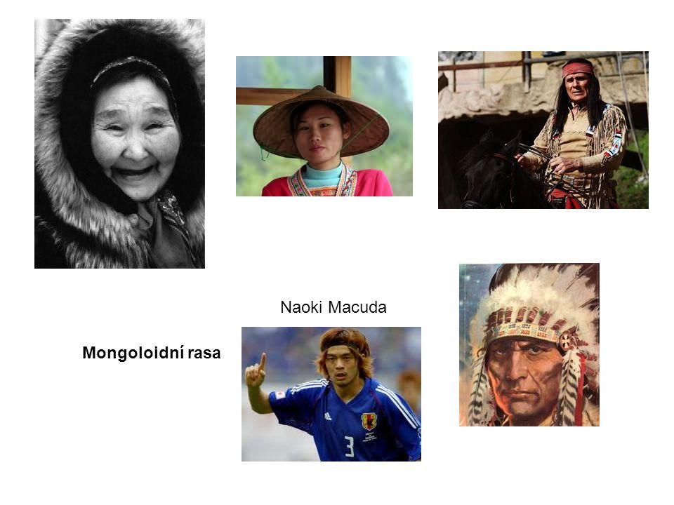 Mongoloidní rasa Naoki Macuda