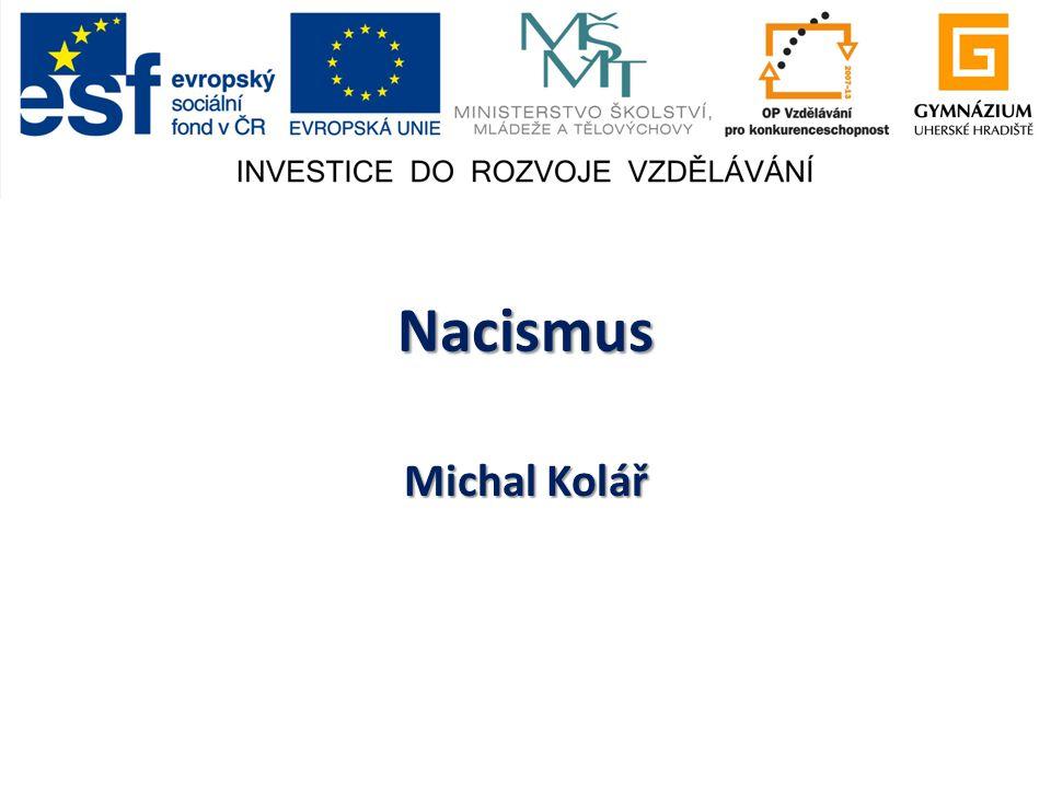 Nacismus Michal Kolář